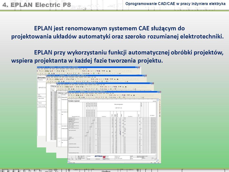 4. EPLAN Electric P8 Oprogramowanie CAD/CAE w pracy inżyniera elektryka.