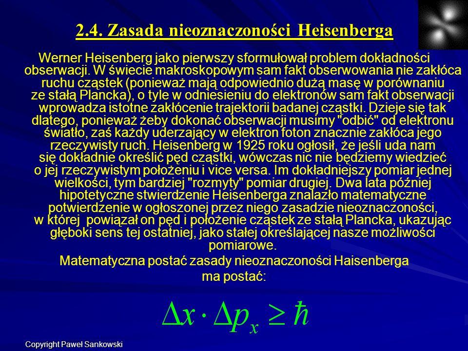 2.4. Zasada nieoznaczoności Heisenberga