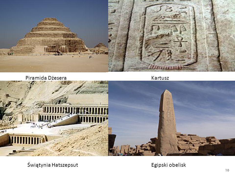 Piramida Dżesera Kartusz Świątynia Hatszepsut Egipski obelisk