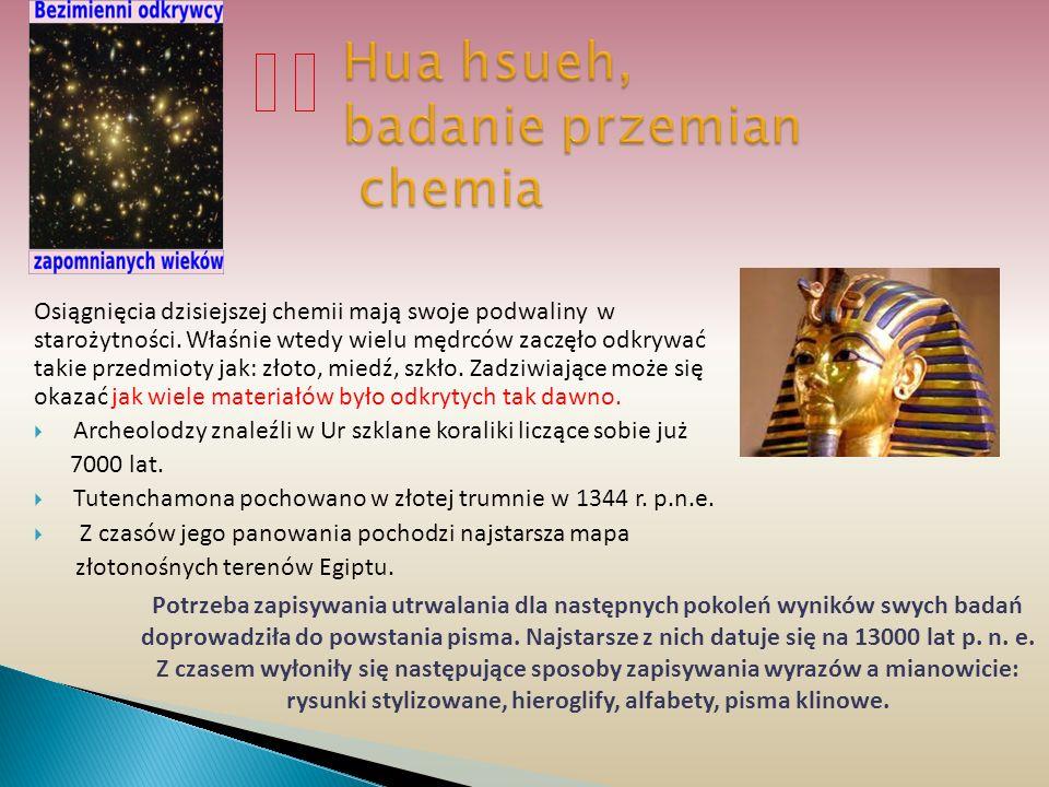 Hua hsueh, badanie przemian chemia