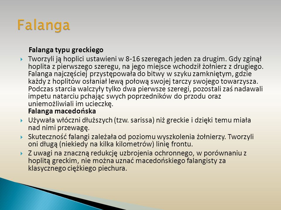 Falanga Falanga typu greckiego.