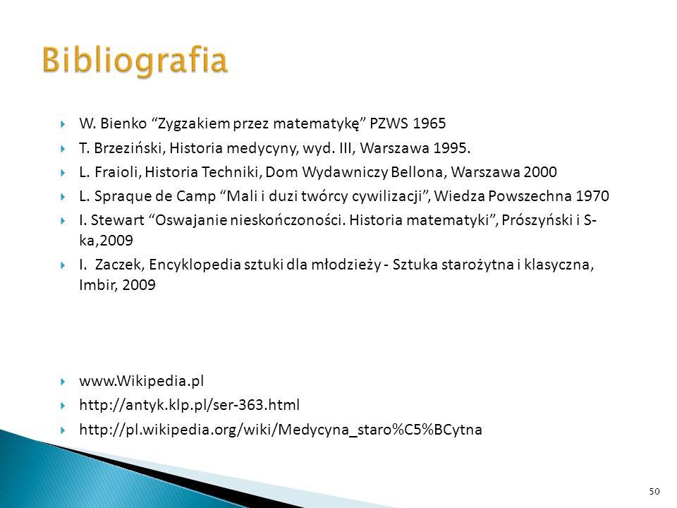 Bibliografia W. Bienko Zygzakiem przez matematykę PZWS 1965