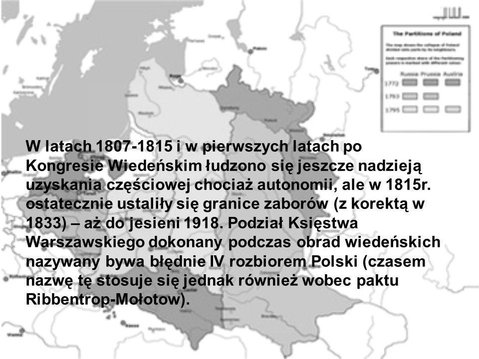 W latach 1807-1815 i w pierwszych latach po