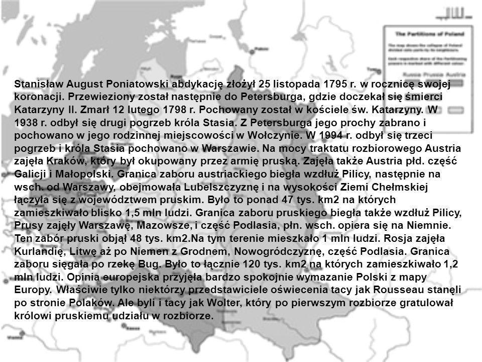 Stanisław August Poniatowski abdykację złożył 25 listopada 1795 r