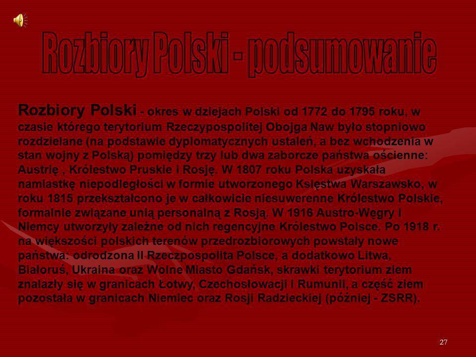 Rozbiory Polski - podsumowanie