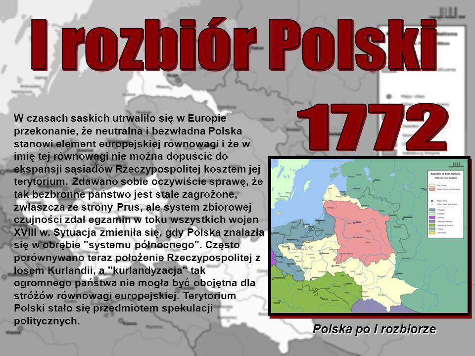 I rozbiór Polski 1772 Polska po I rozbiorze