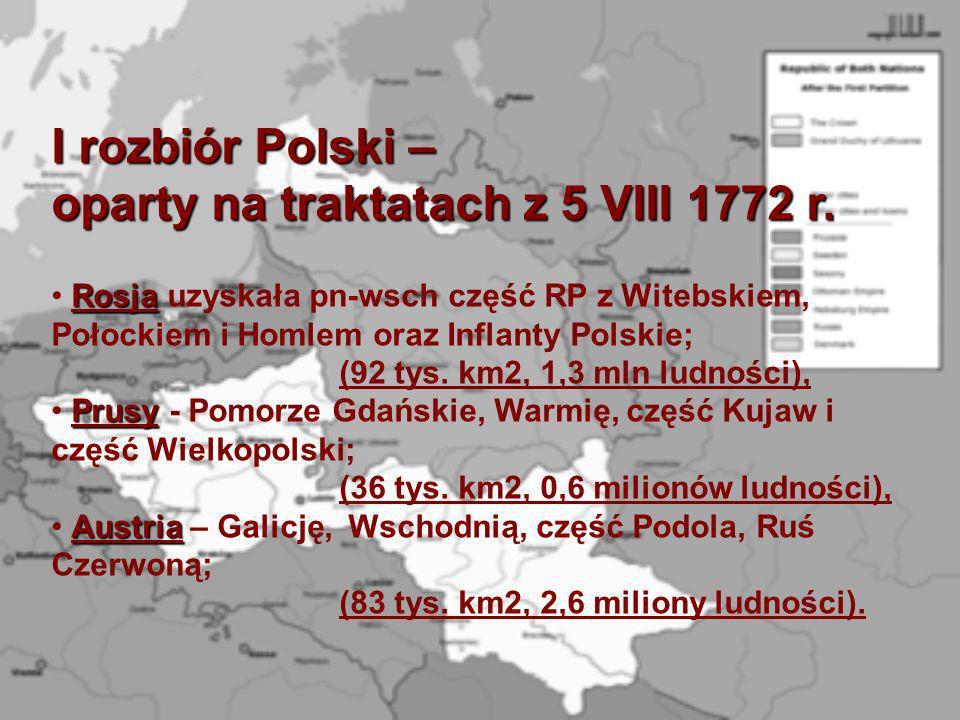 I rozbiór Polski – oparty na traktatach z 5 VIII 1772 r.