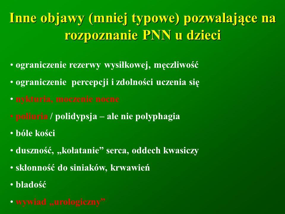 Inne objawy (mniej typowe) pozwalające na rozpoznanie PNN u dzieci