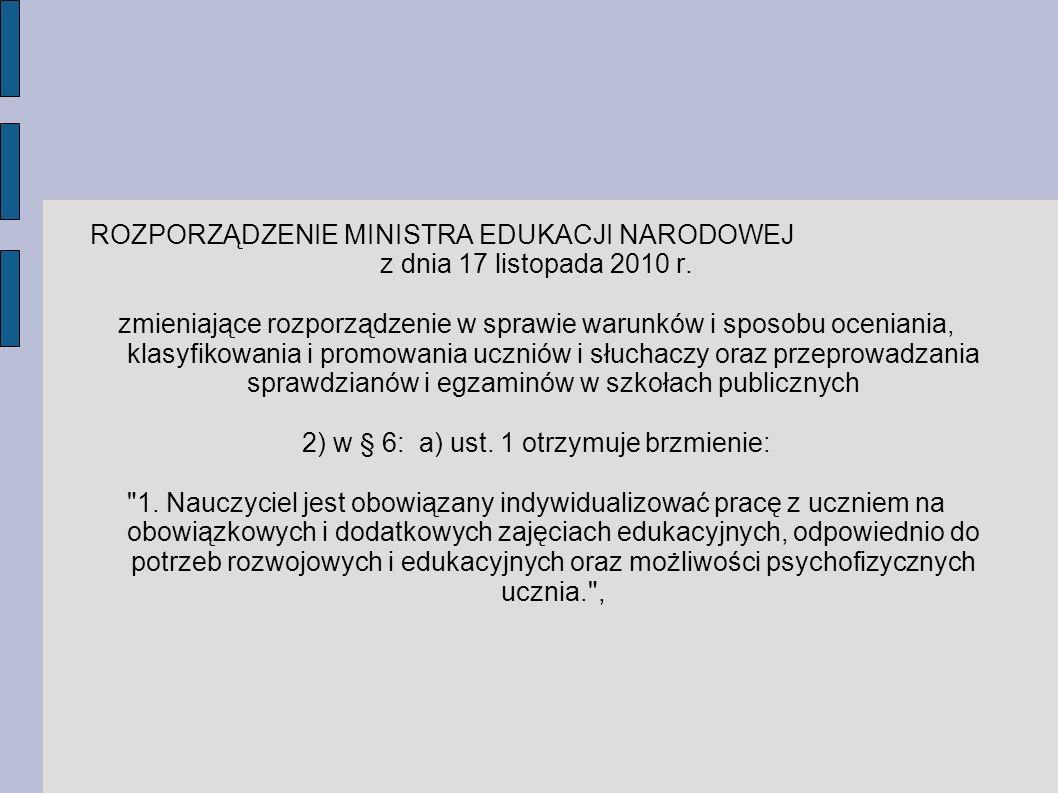 2) w § 6: a) ust. 1 otrzymuje brzmienie: