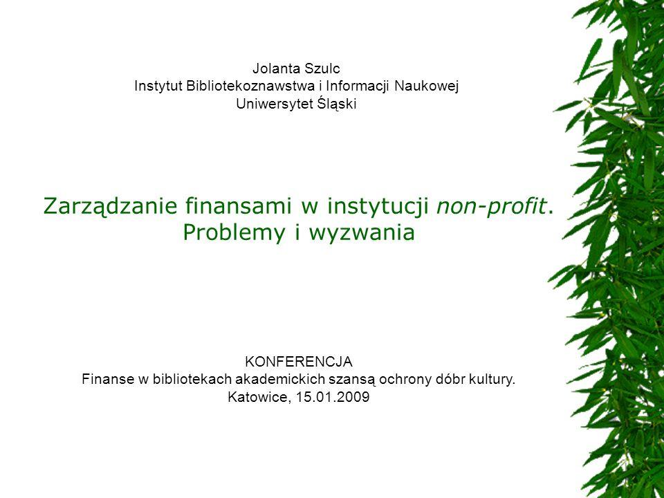 Zarządzanie finansami w instytucji non-profit. Problemy i wyzwania