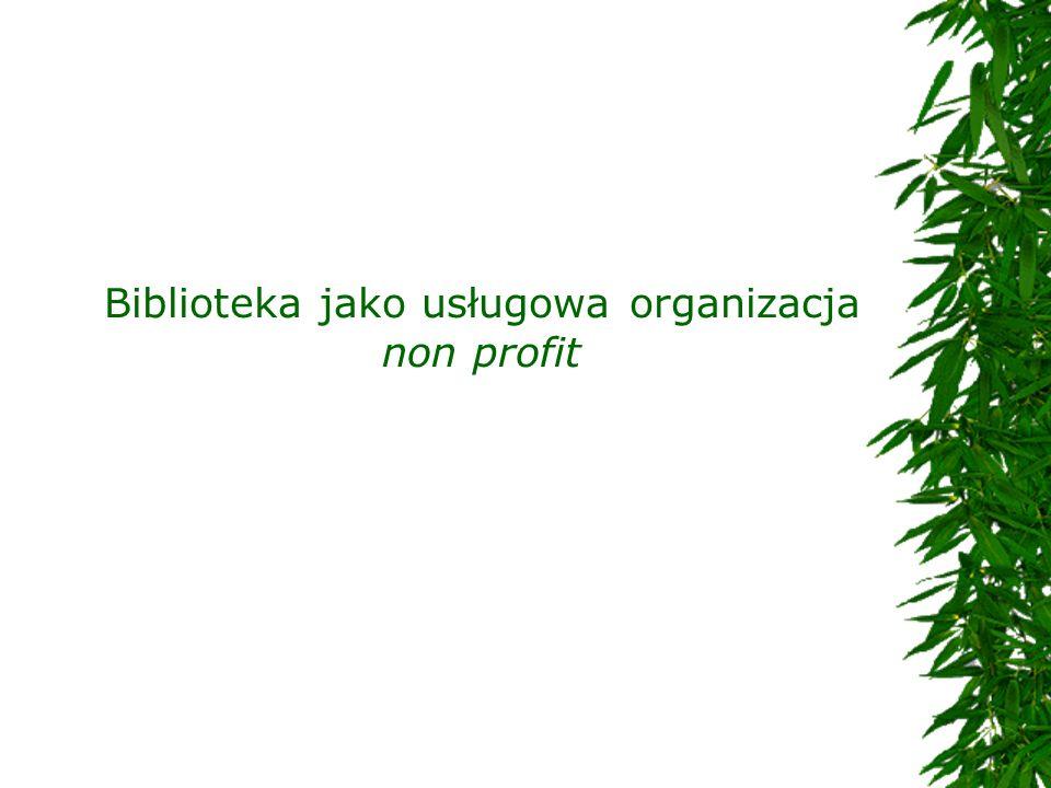 Biblioteka jako usługowa organizacja non profit