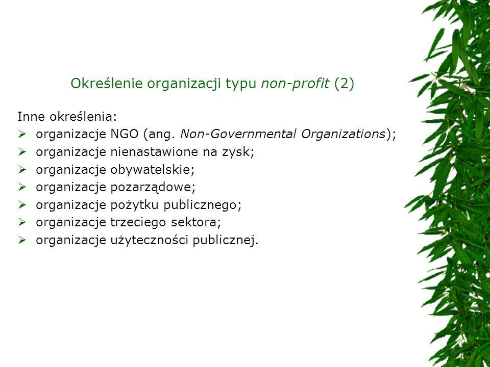 Określenie organizacji typu non-profit (2)