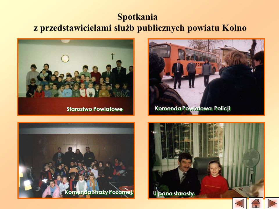 Komenda Powiatowa Policji Komenda Straży Pożarnej.