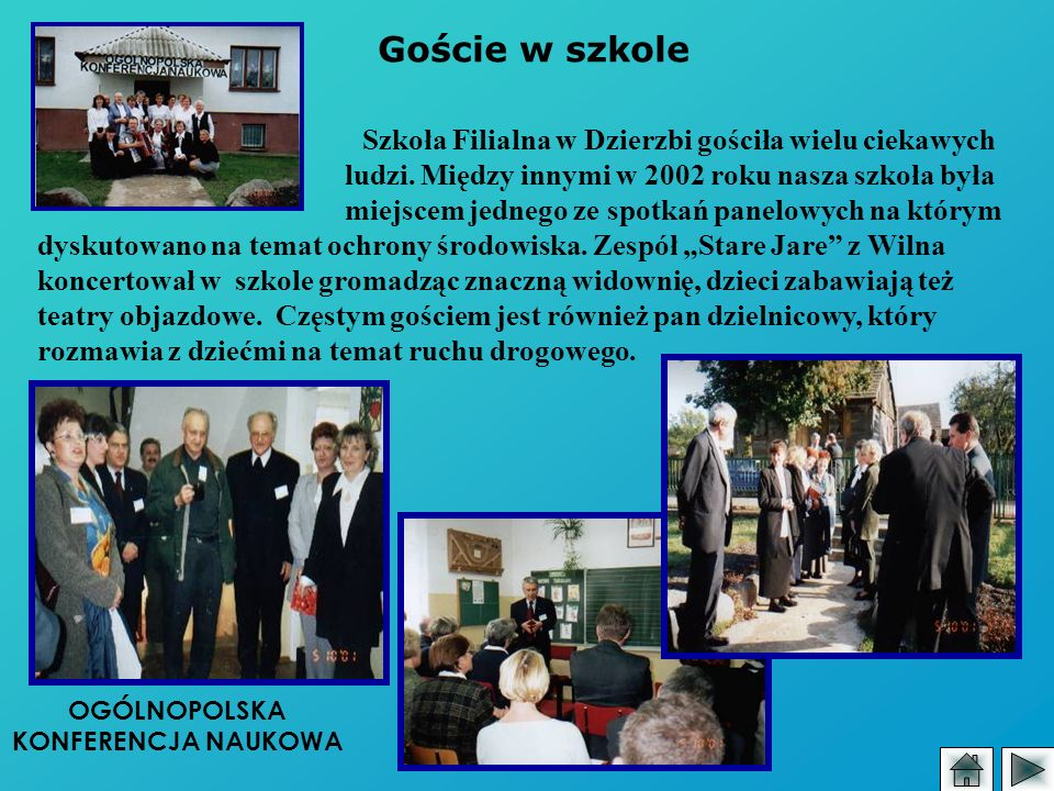 Goście w szkole Szkoła Filialna w Dzierzbi gościła wielu ciekawych