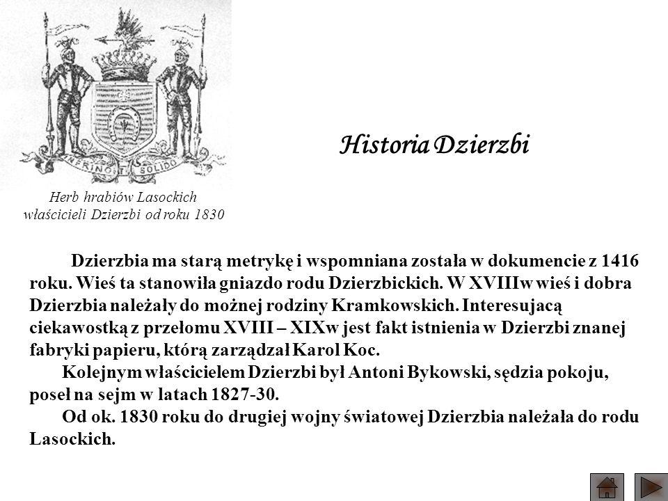 Historia Dzierzbi Herb hrabiów Lasockich. właścicieli Dzierzbi od roku 1830.