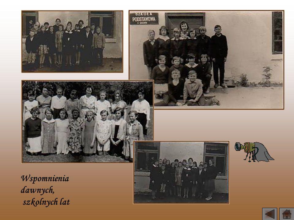 Wspomnienia dawnych, szkolnych lat