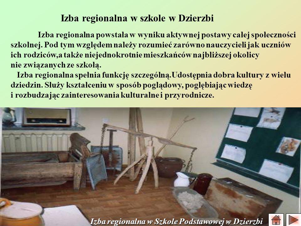 Izba regionalna w szkole w Dzierzbi