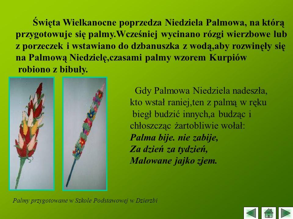 Święta Wielkanocne poprzedza Niedziela Palmowa, na którą