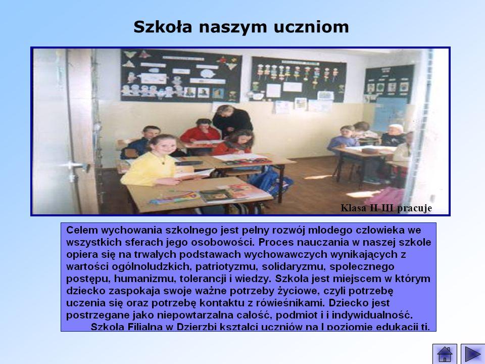 Szkoła naszym uczniom Klasa II-III pracuje