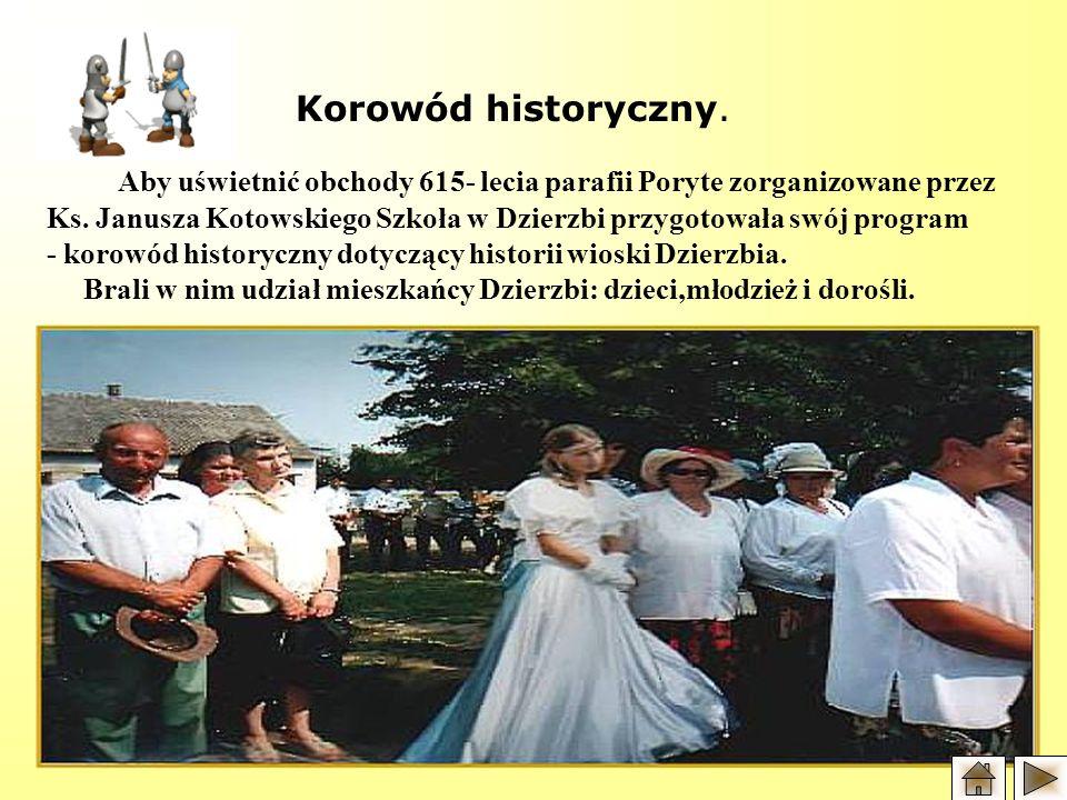 Aby uświetnić obchody 615- lecia parafii Poryte zorganizowane przez