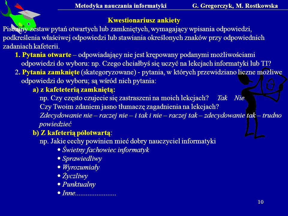 G. Gregorczyk, M. Rostkowska Kwestionariusz ankiety