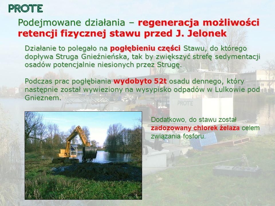 Podejmowane działania – regeneracja możliwości retencji fizycznej stawu przed J. Jelonek