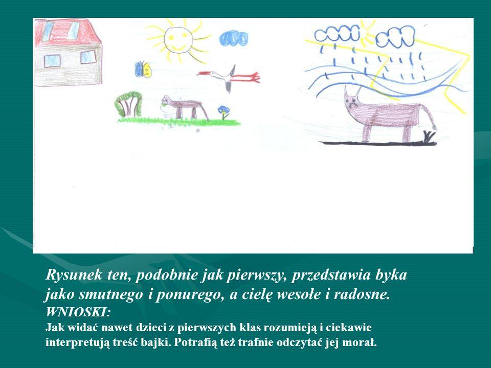 Rysunek ten, podobnie jak pierwszy, przedstawia byka jako smutnego i ponurego, a cielę wesołe i radosne.
