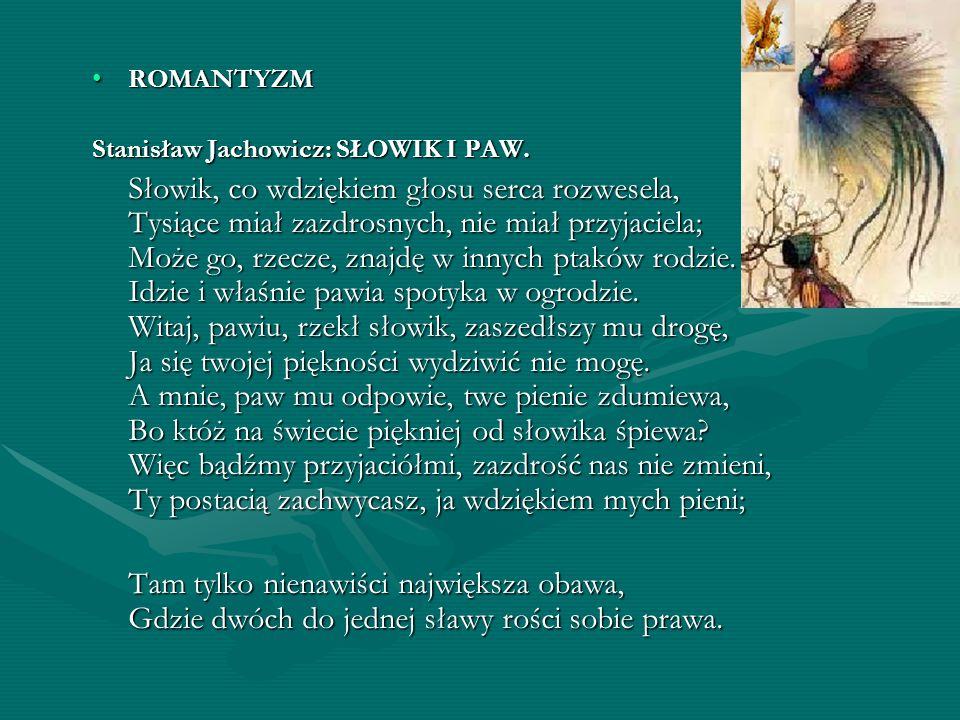 ROMANTYZM Stanisław Jachowicz: SŁOWIK I PAW.