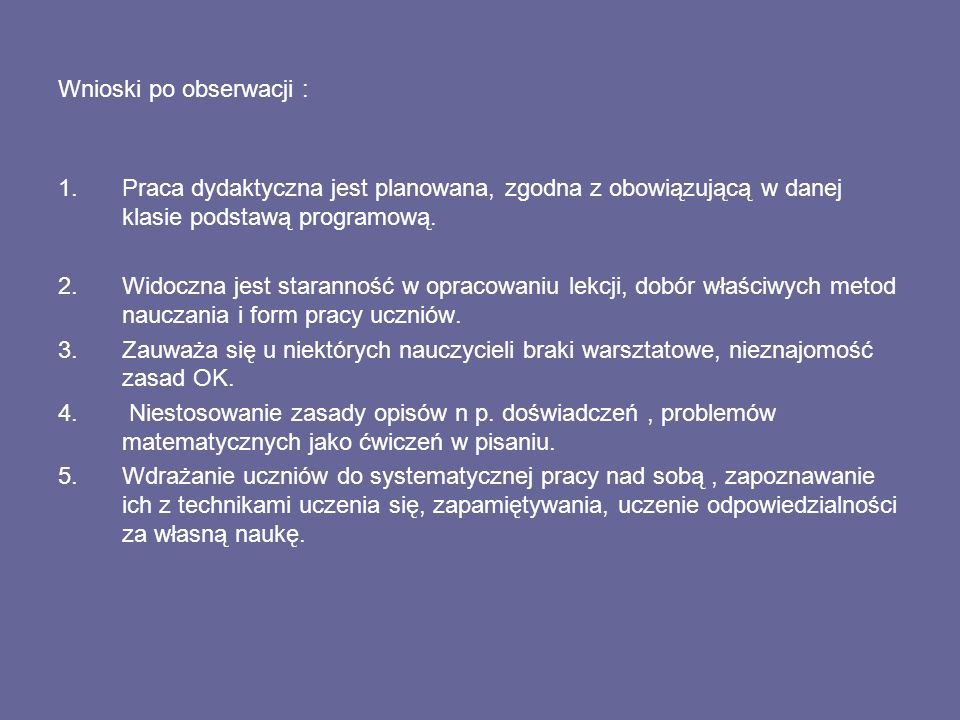 Wnioski po obserwacji :