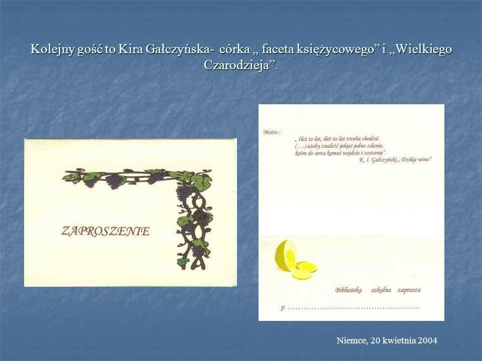 """Kolejny gość to Kira Gałczyńska- córka """" faceta księżycowego i """"Wielkiego Czarodzieja ."""