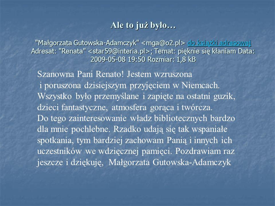 Ale to już było… Małgorzata Gutowska-Adamczyk <mga@o2