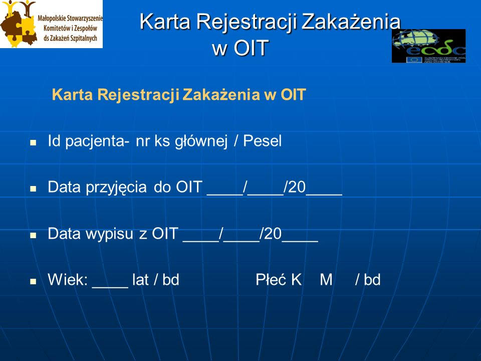 Karta Rejestracji Zakażenia w OIT