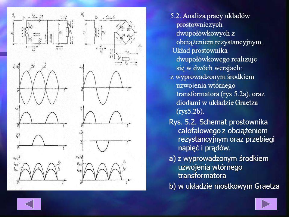 5.2. Analiza pracy układów prostowniczych dwupołówkowych z obciążeniem rezystancyjnym.