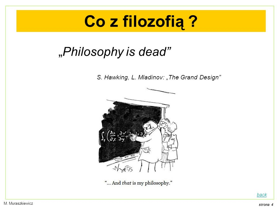 "Co z filozofią ""Philosophy is dead"