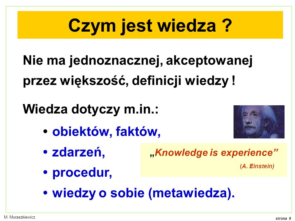 """Knowledge is experience"