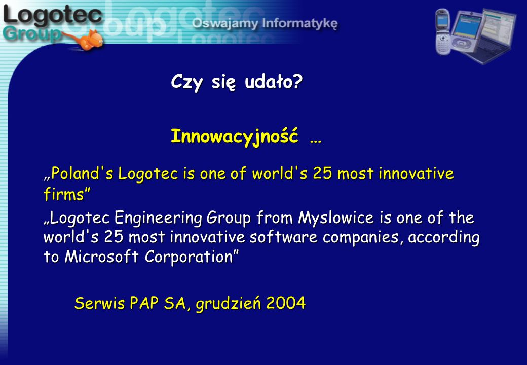 """Poland s Logotec is one of world s 25 most innovative firms"