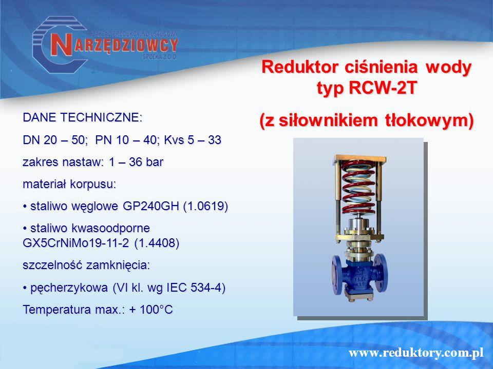 Reduktor ciśnienia wody typ RCW-2T (z siłownikiem tłokowym)
