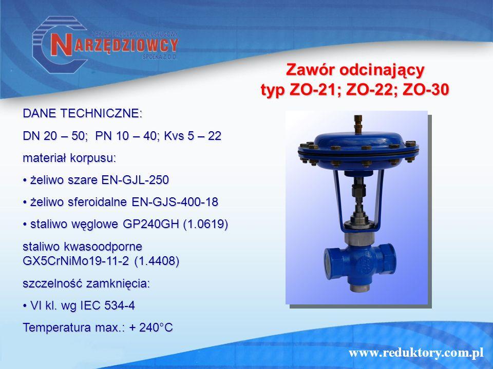 Zawór odcinający typ ZO-21; ZO-22; ZO-30