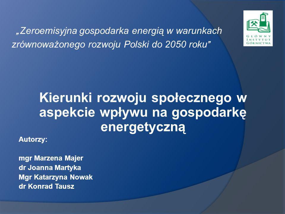 """""""Zeroemisyjna gospodarka energią w warunkach zrównoważonego rozwoju Polski do 2050 roku"""