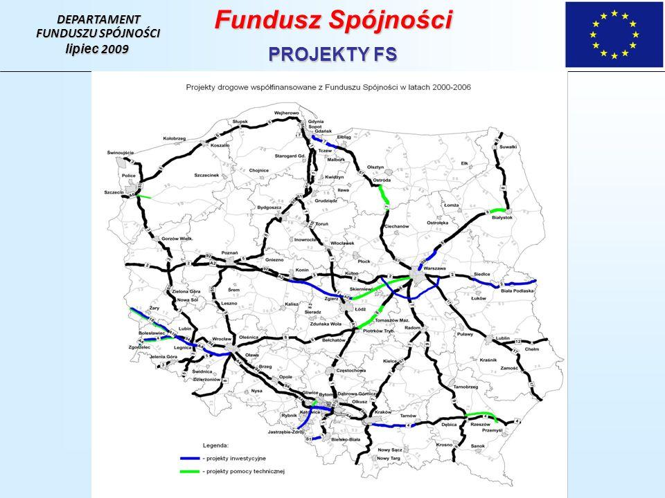 Fundusz Spójności PROJEKTY FS DEPARTAMENT FUNDUSZU SPÓJNOŚCI