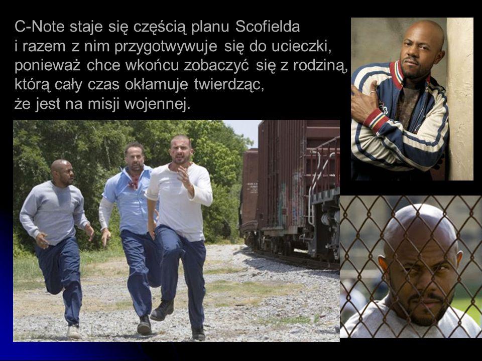 C-Note staje się częścią planu Scofielda