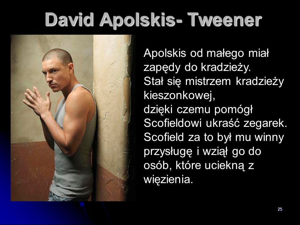 David Apolskis- Tweener
