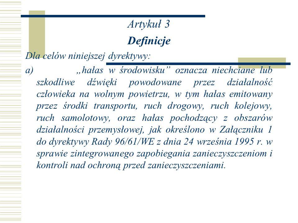 Artykuł 3 Definicje Dla celów niniejszej dyrektywy: