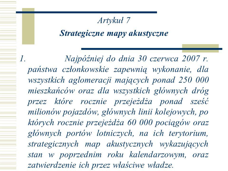 Artykuł 7 Strategiczne mapy akustyczne 1