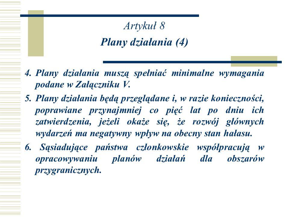Artykuł 8 Plany działania (4)