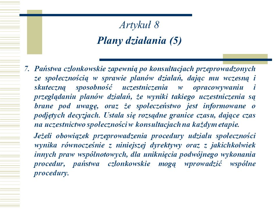 Artykuł 8 Plany działania (5)