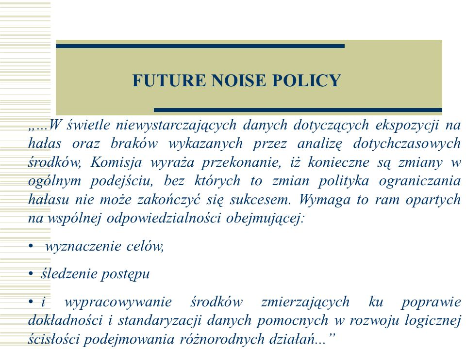 FUTURE NOISE POLICY