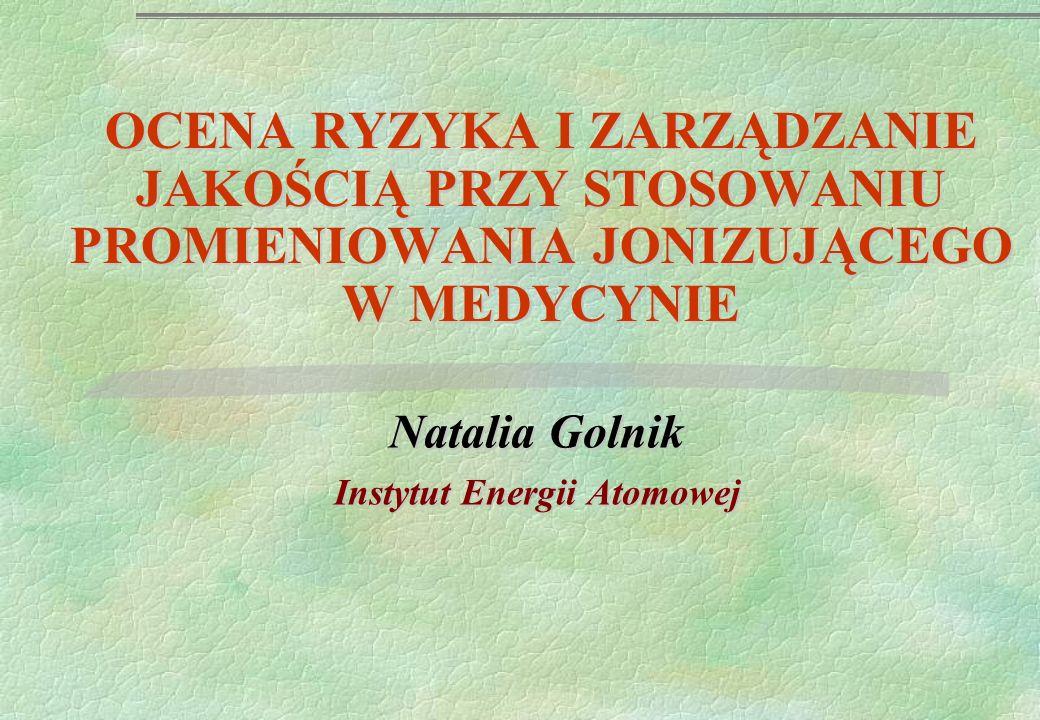 Natalia Golnik Instytut Energii Atomowej