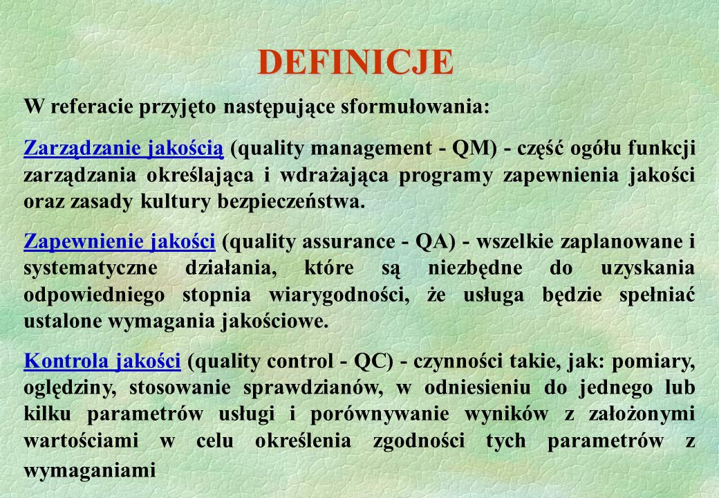 DEFINICJE W referacie przyjęto następujące sformułowania: