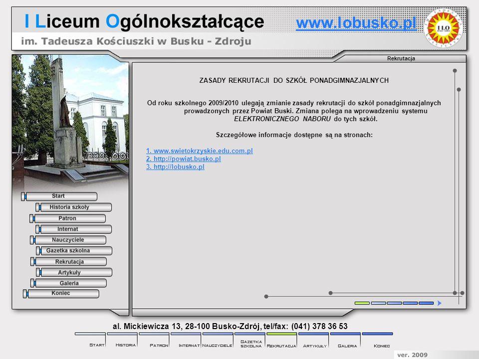 www.lobusko.pl Rekrutacja. ZASADY REKRUTACJI DO SZKÓŁ PONADGIMNAZJALNYCH.